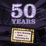 50 Years of the Val A. Browning Center